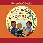 Round Is a Tortilla: A Book of Shapes | Roseanne Thong