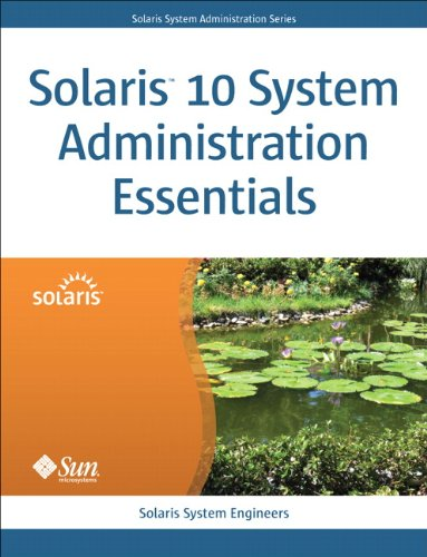 Download Solaris 10 System Administration Essentials (Oracle Solaris System Administration Series) Pdf