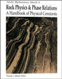 Rock Physics and Phase Relations, , 0875908535