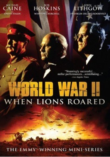 World War II: When Lions Roared - The Emmy-Winning Mini-Series