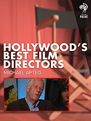 Hollywood's Best Film Directors: Michael Apted