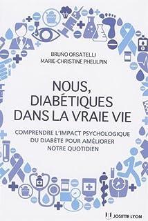 Mieux vivre avec un diabète (Sciences Humaines) (French Edition)