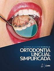 Ortodontia Lingual Simplificada