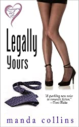 Legally Yours (Lawyers in Love Book 1)