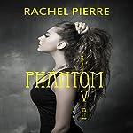 Phantom Love | Rachel Pierre