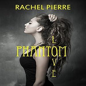 Phantom Love Audiobook