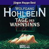 Tage des Wahnsinns   Wolfgang Hohlbein