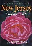 New Jersey Gardener's Guide (Gardener's Guides)