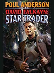 David Falkayn: Star Trader (The Technic Civilization Saga Book 2)