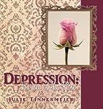 Depression, Julie Tinnermeier, 144976892X