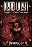 img - for Dead West: Omnibus One (Volume 1) book / textbook / text book
