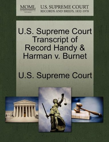 U S  Supreme Court Transcript Of Record Handy   Harman V  Burnet