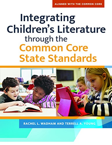 Integrating Children's Literature through the Common Core State Standards