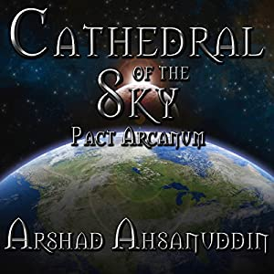 Cathedral of the Sky (Pact Arcanum) Audiobook