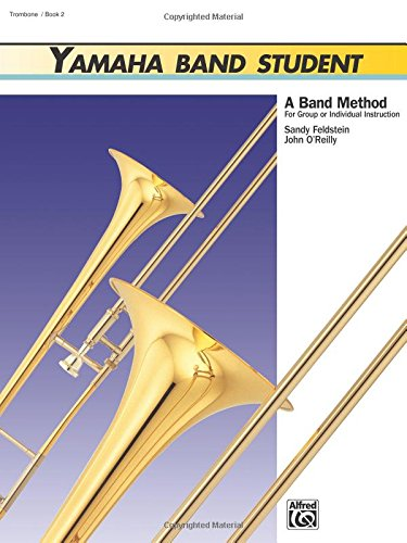 Yamaha Band Student, Book 2: Trombone (Yamaha Band Method)