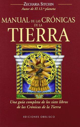 Manual de las cronicas de la tierra (Coleccion Cronicas de la Tierra) (Spanish Edition)