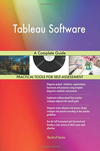 Tableau Software  A Complete Guide