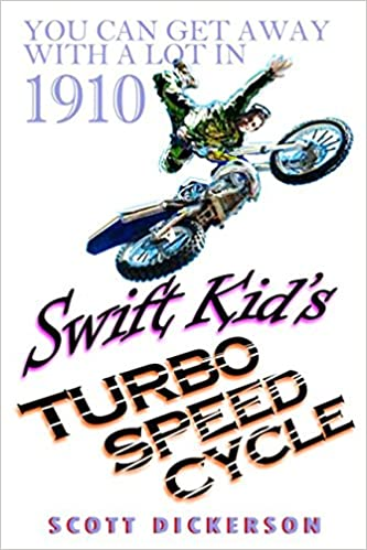 Swift Kids Turbo Speed Cycle (Young & Smart series): Amazon.es: Scott Dickerson: Libros en idiomas extranjeros