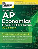Cracking the AP Economics Macro and Micro Exams, 2018 Edition (College Test Prep)