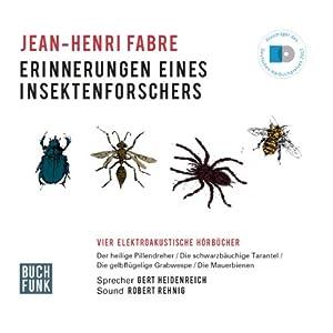 Erinnerungen eines Insektenforschers Hörbuch