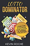Lotto Dominator: Learn How To Increase Of Winning The Lottery