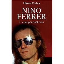 Nino Ferrer:C'était pourtant bien