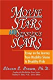 Movie Stars and Sensuous Scars, Steven Brown, 0595288936
