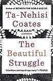 The Beautiful Struggle: A Memoir