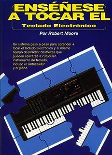 Ensenese A Tocar El Teclado Electronico (Spanish Edition)