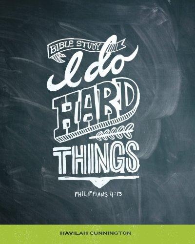 I Do Hard Things: A Bible Study Series PDF