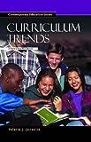 Curriculum Trends, Valerie J. Janesick, 185109461X
