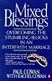 Mixed Blessings: Overcoming the Stumbling BLocks in an Interfaith Marriage
