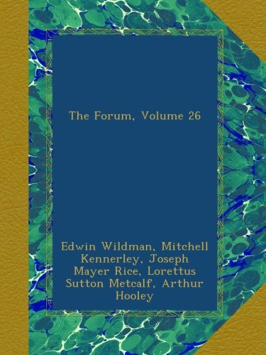 Download The Forum, Volume 26 PDF