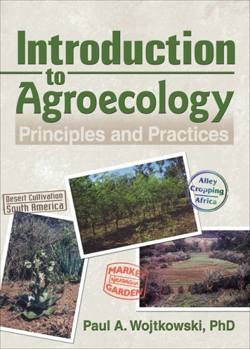 Introduction to Agroecology: Principles and Practices