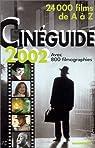 Cineguide de 2002 : 24000 films de A à Z par Leguèbe