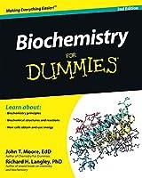 Biochemistry For Dummies, 2nd Edition