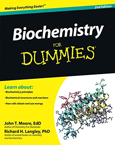 Biochemistry For Dummies, 2nd Edition (Introduction To General Organic And Biochemistry 11th Edition)