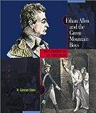 Ethan Allen and the Green Mountain Boys, R. Conrad Stein, 0516242067