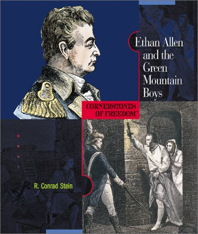 ethan-allen-and-the-green-mountain-boys-cornerstones-of-freedom-second-series