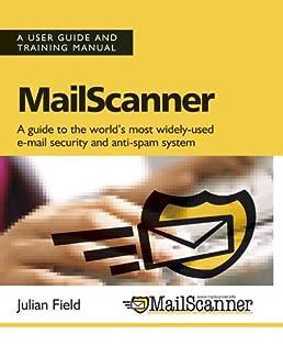 mailscanner user guide and training manual amazon co uk julian rh amazon co uk iPad Manual Instruction Manual