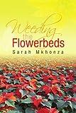Weeding the Flowerbeds, Sarah Mkhonza, 1425799760