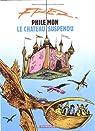 Philémon, Tome 4 : Le chateau suspendu par Fred