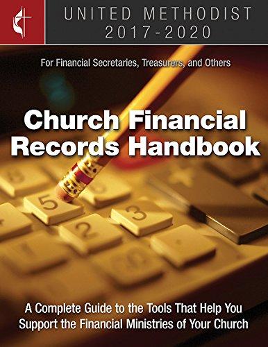 The United Methodist Church Financial Records Handbook 2017-2020: For Financial Secretaries, Treasurers, and Others (Methodist Book)