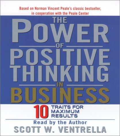 The Power of Positive Thinking in Business: The Roadmap to Peak Performance (Power Of Positive Thinking On Cd compare prices)