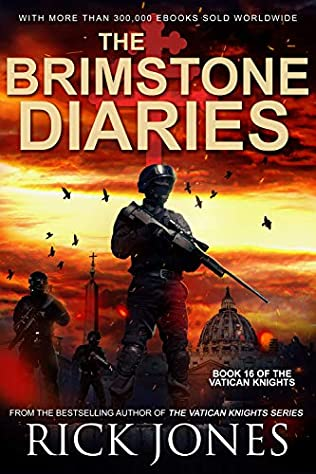 the brimstone diaries the vatican knights book 16