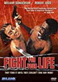 Fight for Your Life by Blue Underground by Robert A. Endelson