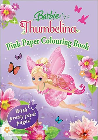 Barbie Thumbelina: Pink Pages Colouring Book (Thumbelina Coloring Book)