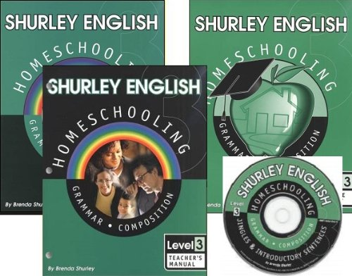 Shurley English Level 3 Kit (Teacher's Manual with Audio CD and Student Workbook) and Practice Booklet (Shurley English Homeschooling Grammar Composition, 3)