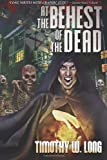 At the Behest of the Dead, Timothy W. Long, 149226038X