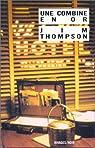 Une combine en or par Thompson